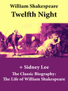 Twelfth Night and the Classic Biography (eBook): The Life of William Shakespeare