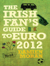The Irish Fan's Guide to Euro 2012 (eBook)