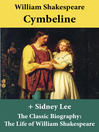 Cymbeline and the Classic Biography (eBook): The Life of William Shakespeare