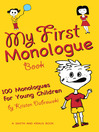My First Monologue Book (eBook): 100 Monologues for Young Children