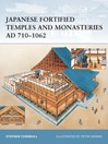 Japanese Fortified Temples and Monasteries AD 710-1062 (eBook)