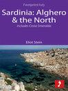 Sardinia : Alghero & the north :   includes Costa Smerelda