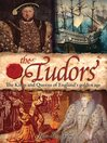 The Tudors (eBook): The Kings and Queens of England's Golden Age