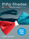 Fifty Shades of Red White and Blue (eBook)