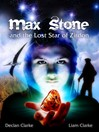 Max Stone and the Lost Star of Zirdon (eBook)
