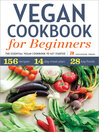 Vegan Cookbook for Beginners (eBook): The Essential Vegan Cookbook To Get Started