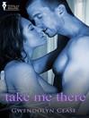Take Me There (eBook)