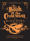 The Book of the Crowman (eBook): Black Dawn Series, Book 2