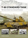 T-80 Standard Tank (eBook): The Soviet Army's Last Armored Champion