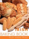 Irish Baking Book (eBook): Traditional Irish Recipes