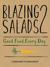 Blazing Salads 2 (eBook): Good Food Every Day
