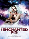 The Enchanted Pig (eBook)