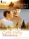 Cattle Valley Mistletoe (eBook)