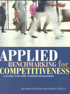 Applied Benchmarking for Competitiveness (eBook): A Guide for Sme Owner/Managers