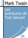 Les Aventures de Tom Sawyer (eBook)