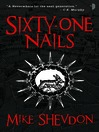 Sixty-One Nails (eBook): Courts of the Feyre Series, Book 1