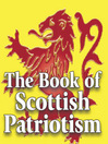 The Book of Scottish Patriotism (eBook): Here's Tae Us, Wha's Like Us?