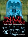 The Nazi Occult War (eBook): Hitler's Compact with the Forces of Evil