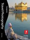 Travel Photography (eBook): The Leading Guide to Travel and Location Photography