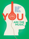 You Are the Music (eBook): How Music Reveals What it Means to be Human