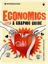 Introducing Economics (eBook): A Graphic Guide