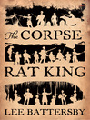 The Corpse-Rat King (eBook)