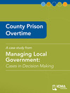 County Prison Overtime (eBook): Cases in Decision Making