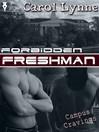 Forbidden Freshman (eBook)