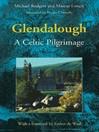 Glendalough (eBook): A Celtic Pilgrimage