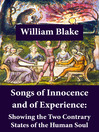 Songs of Innocence and of Experience (eBook): Showing the Two Contrary States of the Human Soul