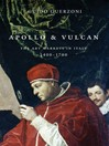 Apollo and Vulcan (eBook): The Art Markets in Italy, 1400-1700
