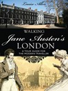 Walking Jane Austen's London (eBook)
