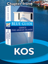 Kos (eBook): From Blue Guide Greece the Aegean Islands