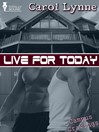 Live for Today (eBook)
