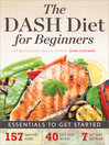 The Dash Diet for Beginners (eBook): Essentials to Get Started