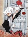 Erotic Comics (eBook): A Graphic History from Birth to the 1970s