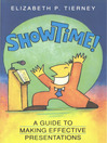 ShowTime! (eBook): A Guide to Making Effective Presentations
