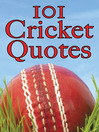 101 Cricket Quotes (eBook)