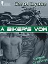 A Biker's Vow (eBook)