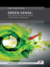Green Sense (eBook): The aesthetics of plants, place, and language