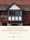 Traditional Building Materials (eBook)
