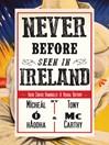 Never Before Seen in Ireland (eBook): Irish Circus Handbills: A Visual History