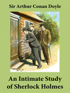 An Intimate Study of Sherlock Holmes (eBook): Conan Doyle's thoughts about Sherlock Holmes