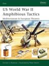 US World War II Amphibious Tactics (eBook): Mediterranean & European Theaters