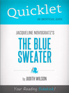 Quicklet on Jacqueline Novogratz's the Blue Sweater (eBook): Cliffsnotes-like Book Summary
