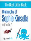 Sophie Kinsella (eBook): Biography of a Shopaholic