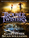 Troubletwisters 4 (eBook): Missing, Presumed Evil