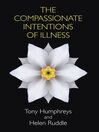 The Compassionate Intentions of Illness (eBook)