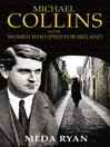 Michael Collins and the Women Who Spied For Ireland (eBook)