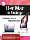 Der Mac Für Einsteiger (eBook): Grundlagen Einfach Und Verständlich